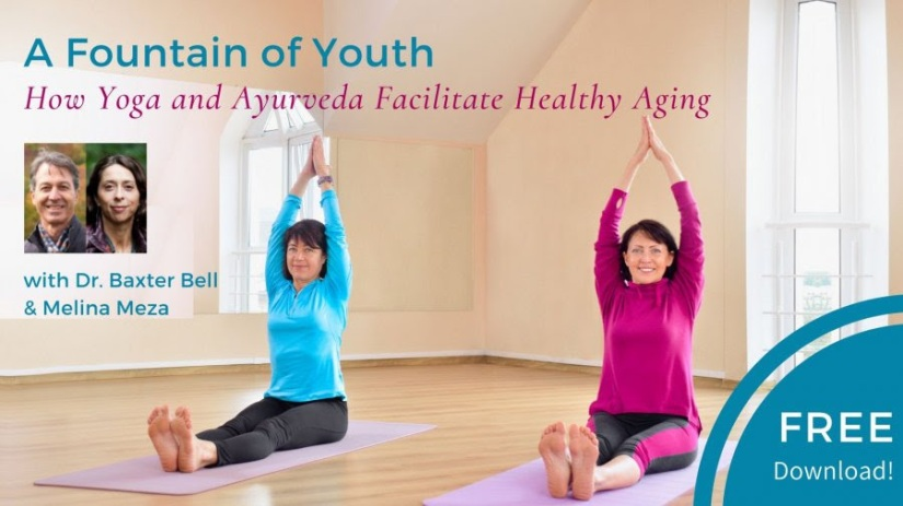 A Fountain of Youth: How Yoga and Ayurveda Facilitate Healthy Aging