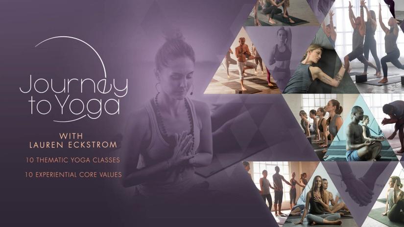 Journey to Yoga with Lauren Eckstrom