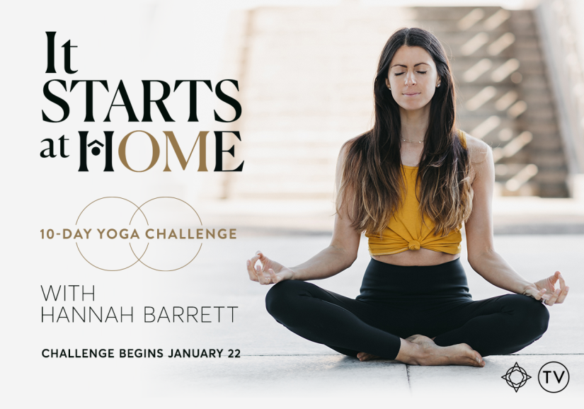 A 10-DAY YOGA CHALLENGE WITH HANNAH BARRETT January 22 - 31, 2020